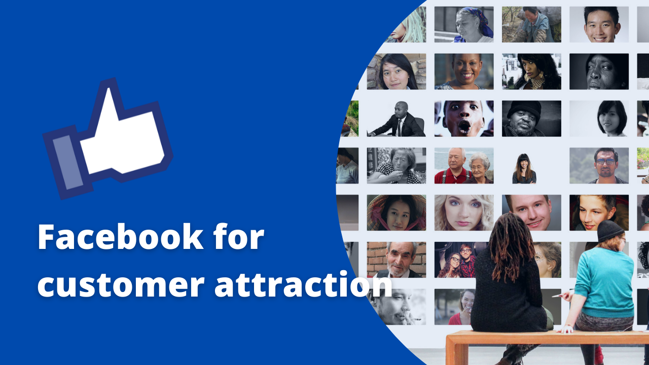 facebook for customer attraction